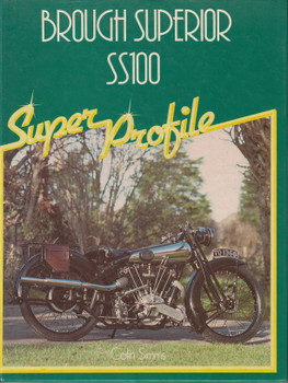 Brough Superior SS100 Super Profile Series (Colin Simms) 1st Edn. 1984 (9780854293643)