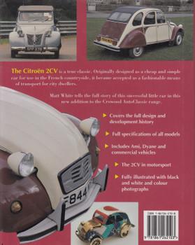 Citroen 2CV - The Complete Story (Matt White) 1st Edn. 1999 (9781861262103)