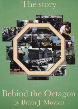 The story - Behind the Octagon (Brian J. Moylan) 1st Edn. 1995 (9780952707202)