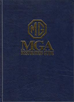 MGA Restoration Guide (Malcolm Green) Hardbound, 1st Edn. 1995 (1855203022 )