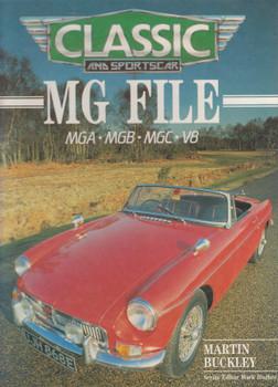 MG File - MGA - MGB - MGC - V8 (Martin Buckley) 1st Edn. 1987 (9780600552086)