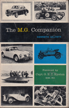 The M.G. Companion (Kenneth Ullyett) 1st Edn. 1960 (B0018F5GK0)