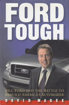 Ford Tough: Bill Ford and the Battle to Rebuild America's Automaker (9780471479666)