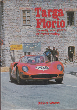 Targa Florio - Seventy epic years of motor racing (David Owen) 1st Edn. 1979 (9780854292356)