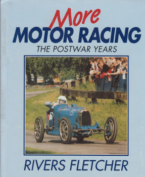 More Motoring - The Postwar Years (Rivers Fletcher) 1st Edn. 1991 (9780854296873)