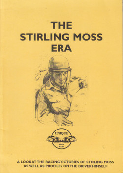 The Stirling Moss Era - A look at the racing victories of Stirling Moss as well as profiles on the driver himself (Colin Pitt) (1841553360)