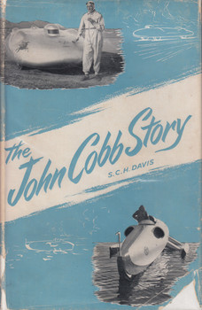 The John Cobb Story (SCH Davis) Hardcover, 1st Edn. 1950 (B01LBIKLEY) - Repaired dustcover