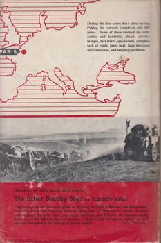 The Mad Motorists - The Great Peking-Paris Race Of '07 (Allen Andrews) 1st Edition, 1964 (B0006D94GW)