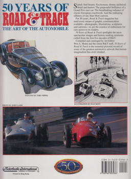 50 Years Of Road & Track - The Art Of The Automobile (WA Motta) 1st Edn. 1997 (9780760303986)