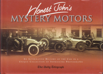 Honest John's Mystery Motors (The Daily Telegraph) 1st Edn, 2001 (9781841194301)