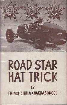 Road Star Hat Trick (Prince Chula Chakrabongse) 3rd Edition, 1945 (B000J3SIA2)