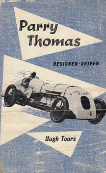 Parry Thomas - Designer - Driver (Hugh Tours) 1st Edn. 1959 (B0000CKFJK)