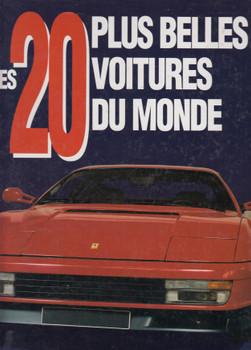 Les 20 plus belles voitures du monde (French Text) 1st Edn. 1993 (9782877141208)