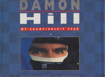 Damon Hill - My Chapionship Year (Hardbound, 1st Edn. 1996) (9780316879767)