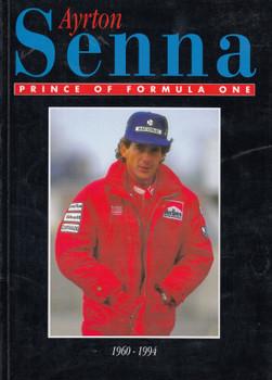 Ayrton Senna - Prince Of Formula One 1960-1994 (Ken Ryan) Paperback, 1st Edn. 1994 (B0010NWQRQ)