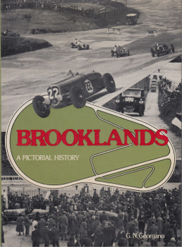 Brooklands - A Pictorial History (G.N. Georgano) Hardcover, 1st Edn. 1978 (B01HC9KDMG)