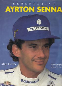 Remembering Ayrton Senna (Alan Henry) Hardcover, 1st Edn. 1994 (B01K9128S6)