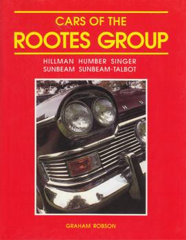 Cars Of The Rootes Group - Hillman Humber Singer Sunbeam Sunbeam-Talbot (Mercian Reprint) (9781903088296)
