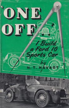 One Off - I Build a Ford 10 Sports Car (N.T. Havart) Hardcover 1st Edn. 1953 (B0007JXRS6)