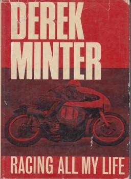 Racing All My Life (Derek Minter) Hardcover 1st Edn. 1965 (B0000CML0K)