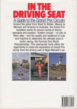 In The Driving Seat - A Guide to the Grand Prix Circuits (Nigel Mansell and Derick Allsop) Hardcover 1st Edn 1989 (9780091738181) (view)