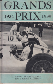 Grands Prix 1934-1939 (Robert Fellowes ) Hardcover Revised Edn. 1950 (B0010ZYHYE)