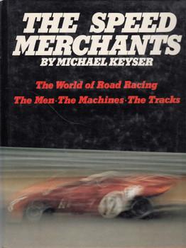 The Speed Merchants (Michael Keyser) Hardcover 1st Edn. 1973 (B01N07LCWE)