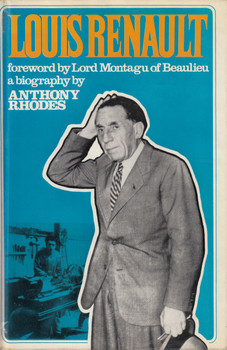 Louis Renault - a biography (Anthony Rhodes) Hardcover 1st Edn. 1969 (9780304933846)