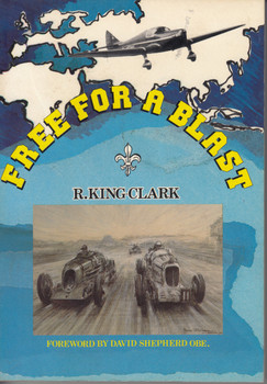 Free For A Blast (R. King Clark) Paperback 1st Edn. 1988 (9780903243070)