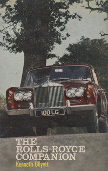 The Rolls-Royce Companion (Kenneth Ullyett) Hardcover 1st Edn. 1969 (9780090953509)