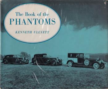 The Book of the Phantoms (Kenneth Ullyett) Hardcover 1st Edn. 1964 (B0000CMAMC)