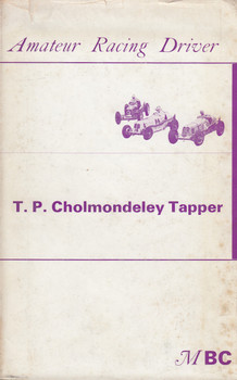 Amateur Racing Driver (T.P. Cholmondeley Tapper) Hardcover 1966 Edn. (AMDTPC66)