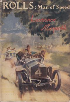 Rolls - Man of Speed (Lawrence Meynell) Hardcover 1st Edn. 1953 (B00236QZHQ)
