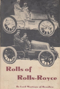 Rolls of Rolls-Royce (Lord Montagu of Beaulieu) Hardcover US Reprint 1966 (B00CXUJ3RG)