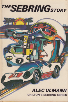 The Sebring Story (Alec Ulmann) Hardcover 1st Edn 1969 (B0006CUAP2)