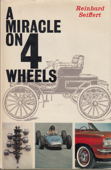 A Miracle On 4 Wheels (Reinhard Seiffert) Hardcover 1st English Edn. 1967 (9781125870143)