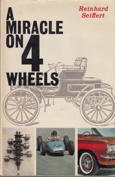 A Miracle On 4 Wheels (Reinhard Seiffert) Hardcover 1st English Edn. 1967 (9781125870143)