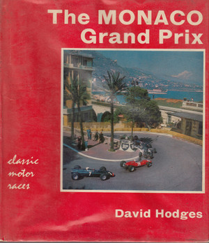 The Monaco Grand Prix (David Hodges) Hardcover 1st Edn. 1964 (B0000CME6B)
