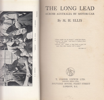 The Long Lead - Across Australia by Motor Car (M.H. Ellis) Hardcover 1st Edn. 1927 (B000X7TNE4)