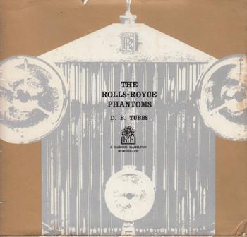 The Rolls-Royce Phantoms (D.B. Tubbs) Hardcover 1st Edn. 1964 (B0007J8XI0)