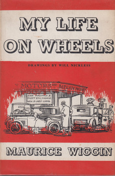 My Life On Wheels (Maurice Wiggin) Harcover 1st Edn. 1963 (B0018HLUEY)