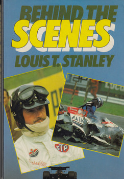 Behind The Scenes (Louis T. Stanley) Hardcover 1st Edn. 1985 (9780356104911)