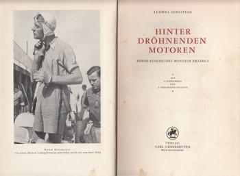 Hinter drohnenden Motoren (von Ludwig Sebastian) Hardcover German Text 1st Edn. 1952 (B0000BNSWY)
