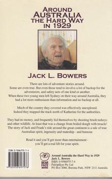 Around Australia The hard way in 1929 (Jack L. Bowers) Paperback Edn. 2003 (9780958697576)
