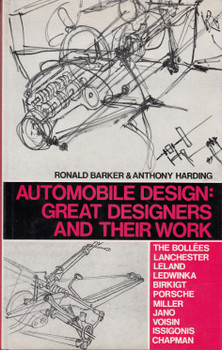 Automobile Design - Great Designers And Their Work (Ronald Barker & Anthony Harding) Hardcover 1st US Edn. 1970 (B000LBS7HG)