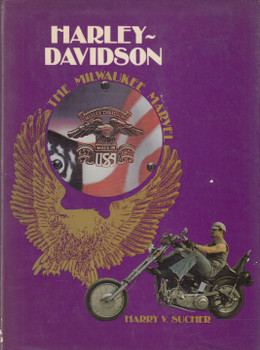 Harley-Davidson - The Milwaukee Marvel (Harry V. Sucher) Hardcover 1st Reprint 1982 (0854292616)