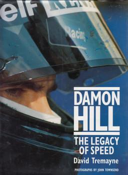 Damon Hill - The Legacy of Speed (David Tremayne) Hardcover 1st Edn 1994 (9780297834809)