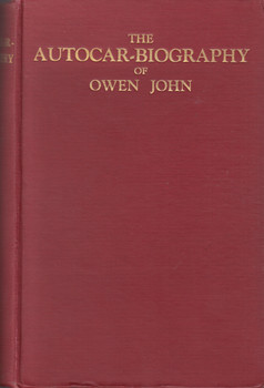 The Autocar-Biography of Owen John - Hardcover 1st Edn 1927 (B00NYFLX2M)