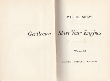 Gentlemen Start Your Engines (Wilbur Shaw) Hardcover 1st Edn 1955 (B00282CKD8)