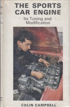 The Sports Car Engine - Its Tuning and Modification (Colin Campbell) Hardcover 1968 Reprint (9780412074702)
